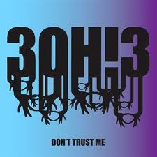 3OH!3 - Don't Trust Me piano sheet music